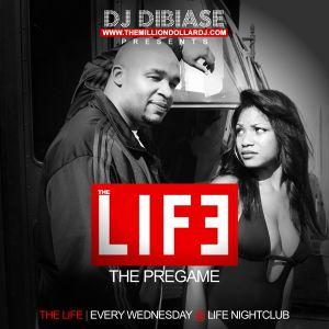 DJ DiBiase presents The Pregame - The Life