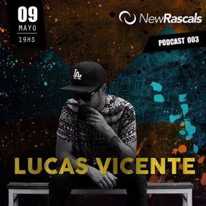 New Rascals - Special Set - Lucas Vicente