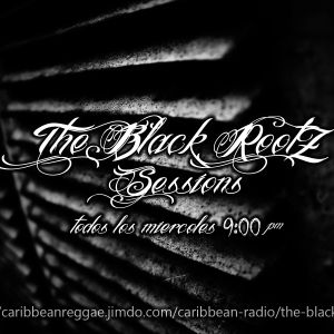 The Black Rootz Sessions Podcast P2