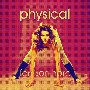 House Music Mix - Physical Feat. Farrison Hord - www.facebook.com/farrisonhordstatic/