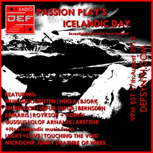 Doncaster Electronic Foundation Radio - 17th August  2015 - Passion Play's Icelandic Day + more