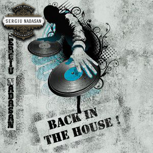 Sergiu Nadasan Back In The House Promo Mix Nov-Dec