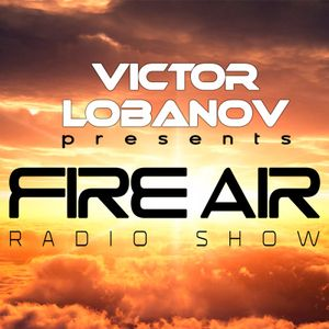 Victor Lobanov - Fire Air 157 (TOP 30 OF 2017 Part 1)