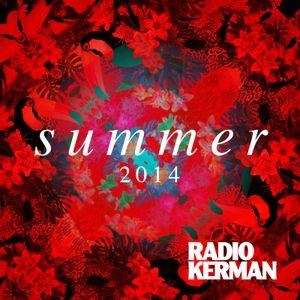 RadioKerman - Summer 2014