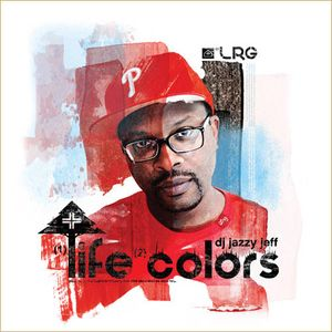 DJ Jazzy Jeff - Life Colors-2012