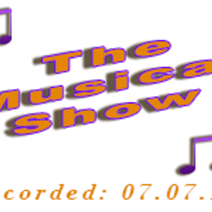 The Musical Show recorded 07.07.17 - Wilson Waffling Radio