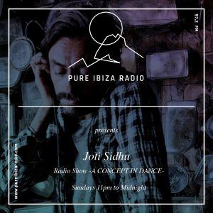 DJ JHOTHi _ A Concept In Dance Radio Show_10th Sep 17_Pure Ibiza Radio 97.2 fm
