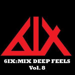 6IX:MIX - DEEP FEELS Vol. 8