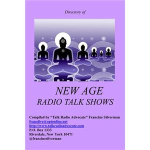 The 2013 Directory of New Age Radio Talk Shows with Francine Silverman