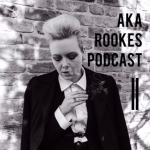 AKA ROOKES Podcast 5 with The FatBobCast Pt. 2