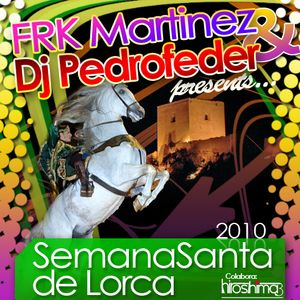 Dj Pedrofeder & Frk Martinez - Semana Santa 2010