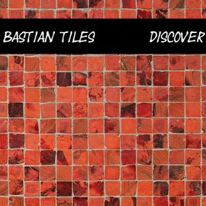 Bastian Tiles presents Discover 06