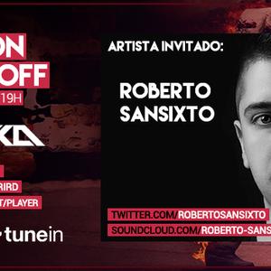Music On World Off Episode 073(Roberto Sansixto Guestmix)