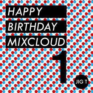 Happy 1st Birthday Mixcloud