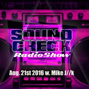 Soundcheck 21.08.16 w. Mike J//K