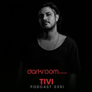 DARK ROOM Podcast 0351: Tivi