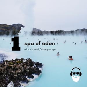 Spa of Eden EP1
