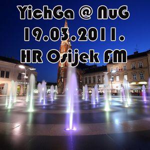 YichGa @ NuG 19.03.2011. HR Osijek FM