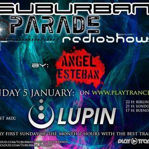 SuburbanParade RadioShow 013 with Lupin (Ovnimoon Rec/Suburban Sound Spain)