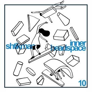 Shtikman - Inner Headspace #10