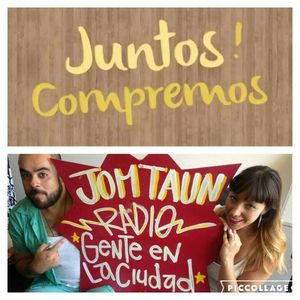 #GenteEnlaCiudad #18 #JuntosCompremos