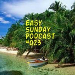 Easy Sunday Podcast #023 by Speedy GonZales