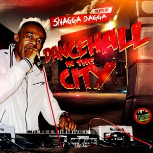 "Dancehall In The City ""Fine Wine"" (Clean) Mix - Snagga Dagga llvcsound"