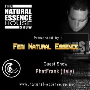 The Natural Essence House Show EP #101- PhatFrank