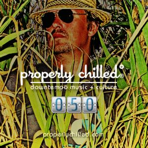 Properly Chilled Podcast #50: Guest The Funky Photographer