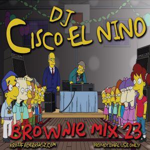 DJ Cisco EL Nino - Brownie MIX 23