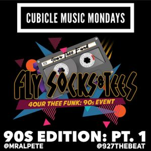 927 The Beat: Cubicle Music Mondays 90's Edition Pt. 1: 7.10.17: Mr. Al Pete