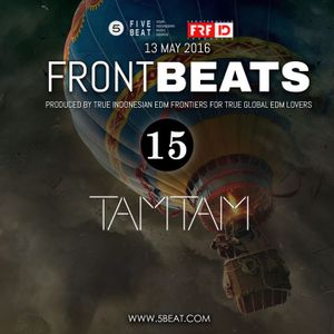 FRFID x 5BEAT presents FRONTBEATS eps 15 (Hosted by TAMTAM)