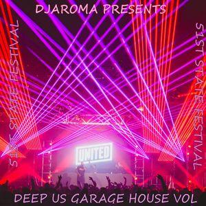 DJAROMA PRESENTS 51ST STATE FESTIVAL DEEP US GARAGE HOUSE VOL1