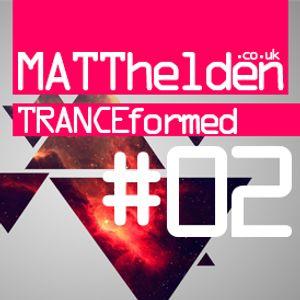 Tranceformed 002 - 14.09.2012