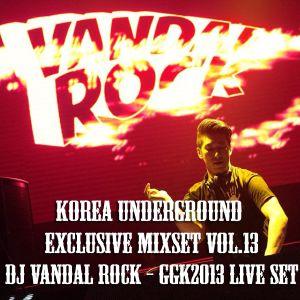 Korea Underground Exclusive Mixset Vol.13 DJ Vandal Rock