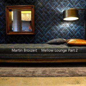Mellow Lounge Part 2
