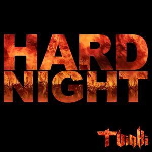Hard Night #9