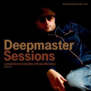 Deepmaster Sessions 8/2012