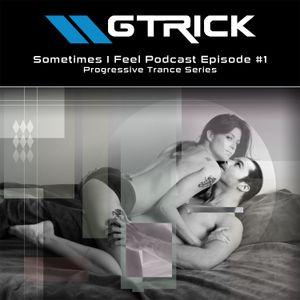GTrick - Sometimes I Feel v.1