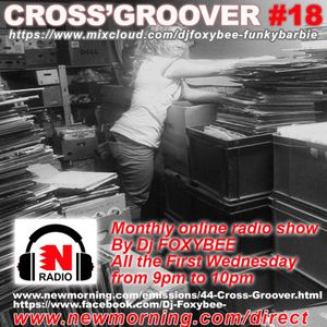 CROSS'GROOVER #18 NEW-MORNING RADIO by DJFOXYBEE