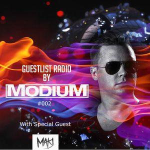 MODIUM - GuestList Radio #002 (w/ special guest MAKJ)