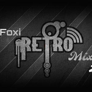 Dj Foxi - Retro Mix 2017