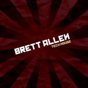 Brett Allen - TechHouse Mix