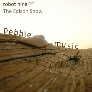 The Edison Show / pebble music pt. 01