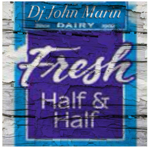 half & half mix-set - dj john marin