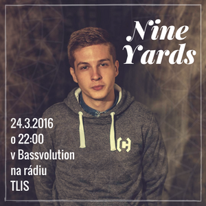 BASSVOLUTION S01 E02 with Nine Yards