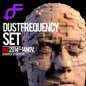 DUST FREQUENCY SET - Rec NOV- 14 - 2014_ March 2016 Upload
