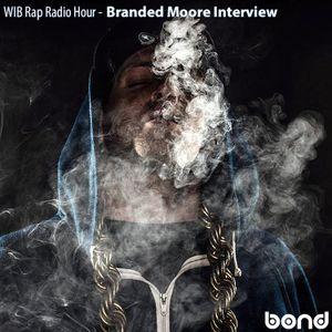 WIB Rap Radio Hour - Branded Moore