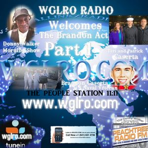 WGLRO RADIO welcomes The Brandon Act with Teri and Patrick Caserta the DWMS Friday 8-28-2020