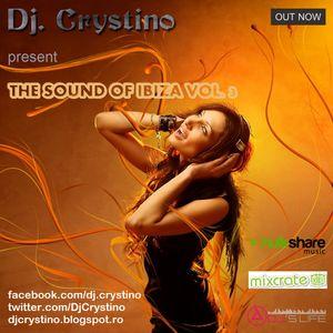 Dj. Crystino - The sound of Ibiza vol. 3